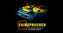 """congstar startet mit """"FAIRsprochen"""" einen Podcast für den mobilen Lifestyle"""