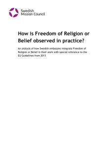 How is Freedom of Religion or Belief observed in practice?