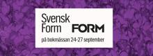 Svensk Form och Form syns och hörs på Bokmässan i Göteborg