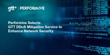 Performive väljer GTT:s DDoS Mitigation tjänst för att förbättra nätverkssäkerheten