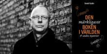 Bokrelease: Daniel Rydén berättar om Den märkligaste boken i världen & andra mysterier