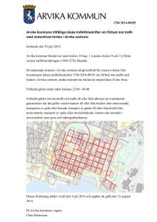 Tillfällig lokal trafikföreskrift om förbud mot trafik med motordrivet fordon