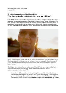 """Ny reklamkommunikation från Findus 2013: """"Jag har uppkallat en ärtsort efter min fru – Ebba."""""""