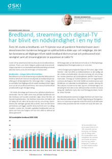 Bredband, streaming och digital-TV har blivit en nödvändighet i en ny tid