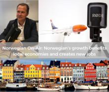 Norwegian - On Air episode #6: Norwegian's growth benefits local economies and creates new jobs