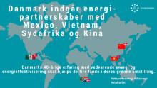 Energistyrelsen igangsætter nyt partnerskabsprogram i Mexico, Kina, Sydafrika og Vietnam