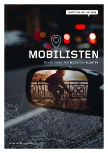 Mobilisten- goda idéer för moderna bilister