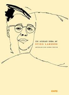 En annan sida av Stieg Larsson