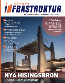 Nya numret av Dagens Infrastruktur nr 6 2019 ute nu!