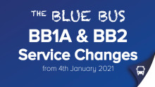 BB1A and BB2 service changes from 4th January 2021