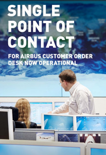 Single point of contact for Airbus Customer Order Desk now operational