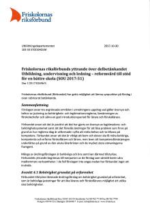 Remissvar: Friskolornas riksförbunds yttrande över delbetänkandet Utbildning, undervisning och ledning – reformvård till stöd för en bättre skola (SOU 2017:51)