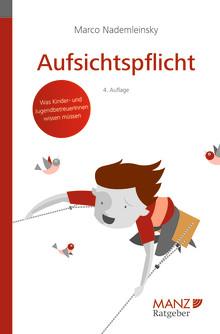 """Neu bei MANZ: Ratgeber """"Aufsichtspflicht"""" für Pädagogen und Erziehungsberechtigte"""