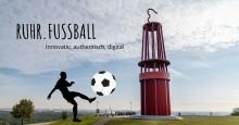 Förderprojekt RUHR.FUSSBALL ist gestartet