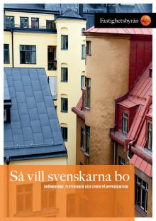 Rapport: Så vill svenskarna bo