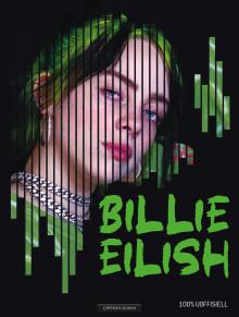 Den ultimate boken om fenomenet Billie Eilish nå på norsk!