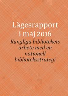 Lägesrapport i maj – Kungliga bibliotekets arbete med en nationell biblioteksstrategi