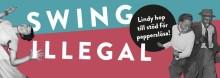 Swing Illegal - Lindy hop till stöd för papperslösa