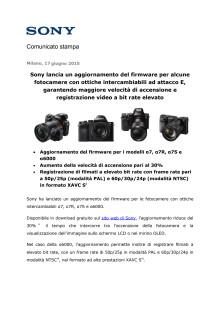 Sony lancia un aggiornamento del firmware per alcune fotocamere con ottiche intercambiabili ad attacco E, garantendo maggiore velocità di accensione e registrazione video a bit rate elevato