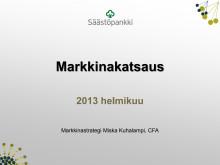 Markkinakatsauksen esitys, helmikuu 2013