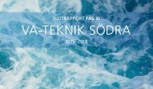 Ny C-rapport från SVU: Slutrapport Fas III VA-Teknik Södra 2015-2018