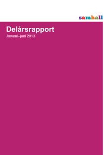 Delårsrapport Q2 2013