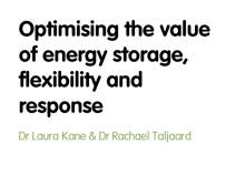 Optimising the value of energy storage, flexibility and response
