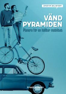 Vänd pyramiden! Planera för en hållbar mobilitet