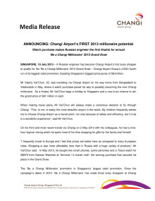 ANNOUNCING: Changi Airport's FIRST 2013 millionaire potential