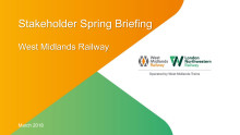 West Midlands Railway stakeholder briefing spring 2018