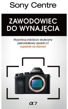 Wypożyczalnia A7 – nowa usługa dla zainteresowanych bezlusterkowcami Sony z pełnoklatkową matrycą