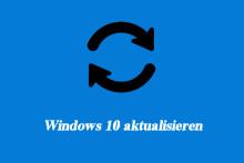2 Lösungen zur Aktualisierung von Windows 10 ohne Programmverlust