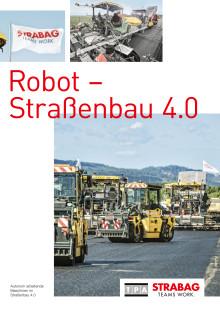 "STRABAG / TPA:  Forschungsprojekt ""Robot - Straßenbau 4.0"""