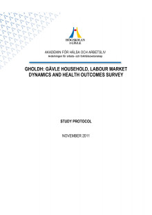 Gävle Household, Labour market Dynamics and Health outcomes survey, Study Protocol