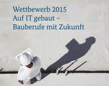 "Züblin a supporter of 2015 ""Built on IT"" competition"