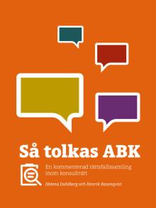 ABK är ett av byggbranschens standardavtal – så tolkas det
