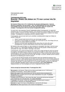 Trendrapporten 2013 visar: Boende i Örebro län älskar sin TV men vurmar inte för läsplattan