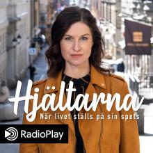 Hjältarna - ny podd på Bauer Media om civilkurage