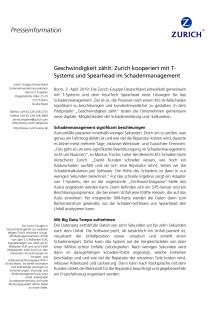 Geschwindigkeit zählt: Zurich kooperiert mit T-Systems und Spearhead im Schadenmanagement