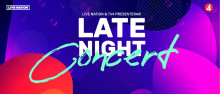 LATE NIGHT CONCERT – LIVE NATION OCH TV4 I SAMARBETE OM NYTT KONSERTFORMAT