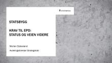 Presentasjon fra Morten Dybesland, Statsbygg