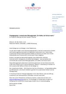 """PRESSEEINLADUNG: Pressegespräch: Louisenlunder Bildungsprojekt """"Ein Kaffee, der Schule macht."""""""