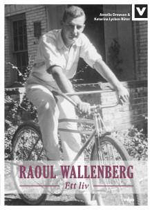 BOK: RAOUL WALLENBERG – ETT LIV