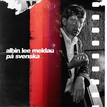 """Nu kommer Albin Lee Meldaus avslutande del av albumet """"På svenska"""""""