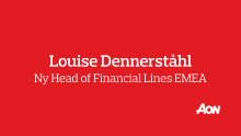 Louise Dennerståhl tillträder som Head of Financial Lines EMEA
