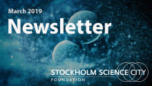 Stockholm Science City Newsletter - March 2019