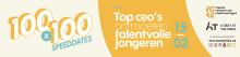 100x100 – gesprekken tussen top ceo's en talentvolle jongeren