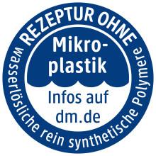 """Störer """"Ohne Mikroplastik, ohne wasserlösliche synthetische Polymere"""" ab sofort bei dm-drogerie markt"""