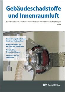 Gebäudeschadstoffe und Innenraumluft, Band 9
