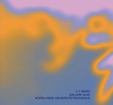 EVERYTHING WILL BE ALRIGHT – ny konstutställning på Galleri Alva